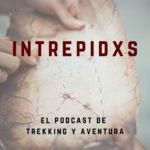 Portada Podcast Intrepidxs de Viajes Trekking y Aventura