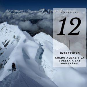Podcast Intrepidx con Koldo Aldaz
