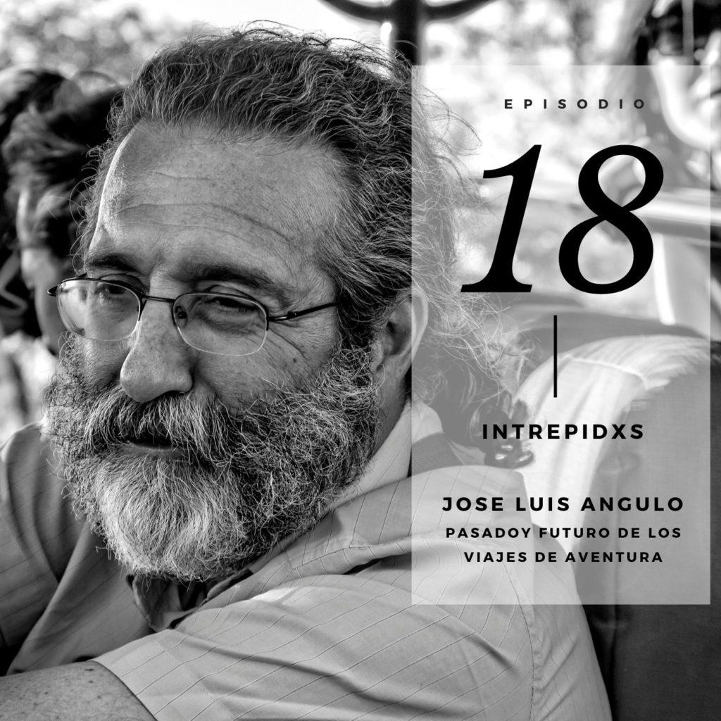 Jose Luis Angulo en el podcast de Intrepidxs